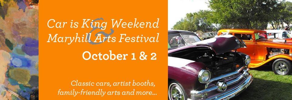 Car is King + Maryhill Arts Festival 1